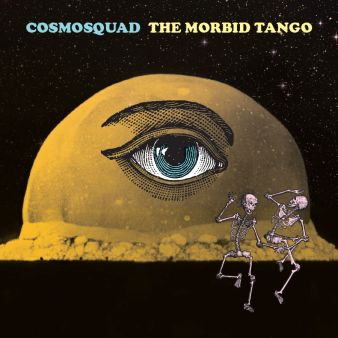 Cosmosquad..The.Morbid.Tango.cover.2017