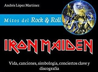 Libros: Mitos del Rock & Roll – Iron Maiden