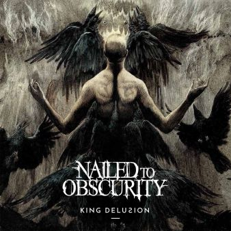 Nailed To Obscurity - King Delusion cover