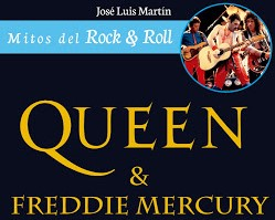 Libros: Mitos del Rock & Roll – Queen & Freddie Mercury