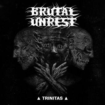 brutal.unrest..trinitas