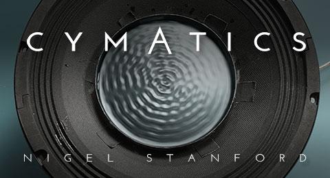 Nigel Standford – Cymatics